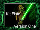 KIT FISTO VERSION ONE