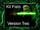 KIT FISTO VERSION TWO