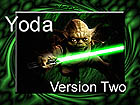 Yoda Version Two