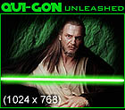 Qui Gon Unleashed Original 1024 x 768